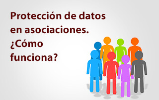 Protección de datos en Asociaciones y ONGs